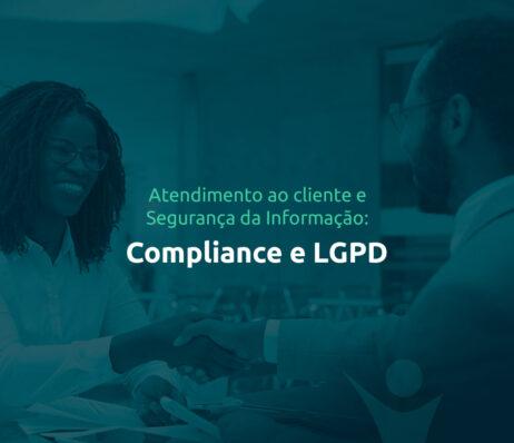 Implementando o COMPLIANCE e LGPD - Lei Geral de Proteção de Dados